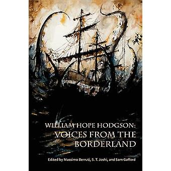 William Hope Hodgson Voices from the Borderland by Berruti & Massimo
