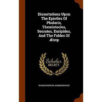 Phalaris Themistocles Sokrates Euripides epistles ve Richard BentleyAlexander Dyce tarafından Aesop Masalları Üzerine Tezler