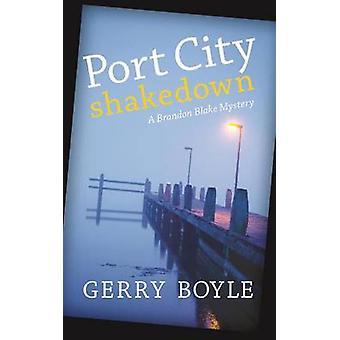 Port City Shakedown A Brandon Blake Crime Novel by Boyle & Gerry