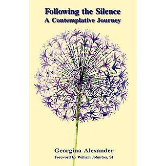 Following the Silence by Alexander & Georgina