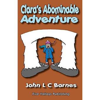 Claras Abominable Adventure by Barnes & John L C
