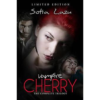 Vampire Cherry The Complete Trilogy by Lazu & Sotia