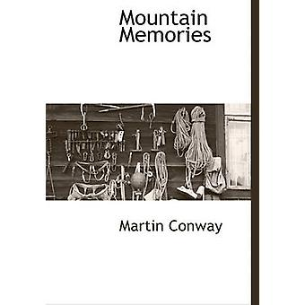Mountain Memories by Conway & Martin