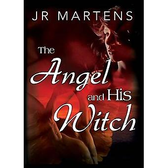 The Angel and His Witch by Martens & Jr.