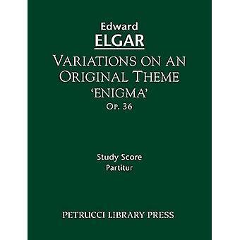 Variations on an Original Theme Enigma Op.36 Study score by Elgar & Edward