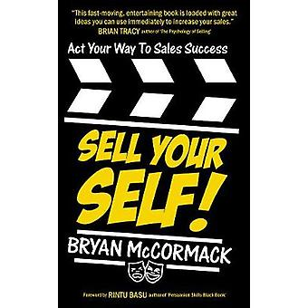 Sell Your Self Sell Your Self by McCormack & Bryan