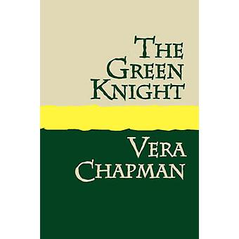 The Green Knight Large Print by Chapman & Vera