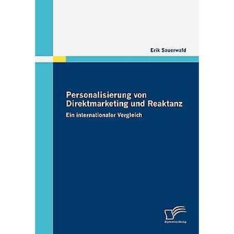 Personalisierung von Direktmarketing und Reaktanz by Sauerwald & Erik
