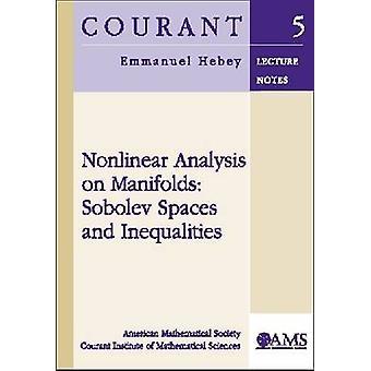 Analisi non lineare su collettori - spazi di Sobolev e disuguaglianze di E