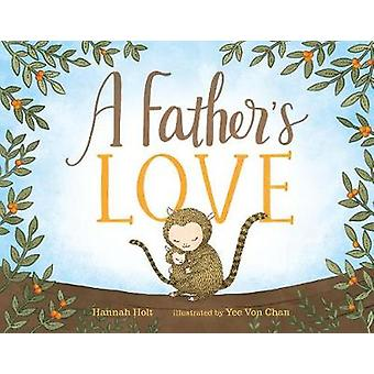 A Father's Love by HANNAH HOLT - 9780525514206 Book