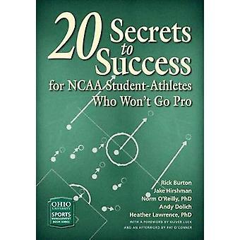 20 hemligheter till framgång för NCAA Student-idrottare som brukar gå Pro av R