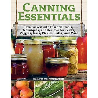 Canning Essentials - Jam-Packed with Essential Tools - Techniques - an