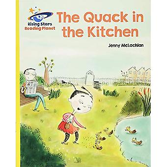 Reading Planet - The Quack in the Kitchen - Yellow - Galaxy by Jenny M