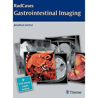 Gastrointestinal Imaging by Jonathan M. Lorenz - 9781604061833 Book