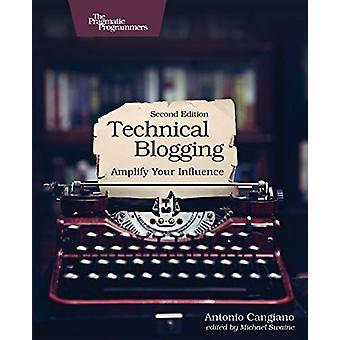 Technical Blogging 2e by Antonio Cangiano - 9781680506471 Book