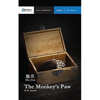 The Monkey's Paw - Mandarin Companion Graded Readers Level 1 by W W Ja