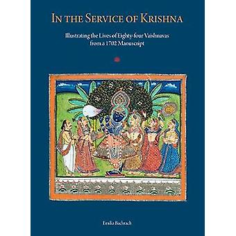 In the Service of Krishna - Illustrated Narratives of Eighty-Four Vais