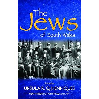 The Jews of South Wales by Ursula R. Q. Henriques - 9780708326718 Book