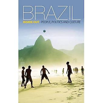 Brazil Inside Out: People, Politics and Culture