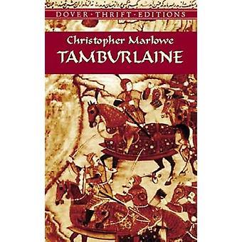 Tamburlaine by Christopher Marlowe - 9780486421254 Book