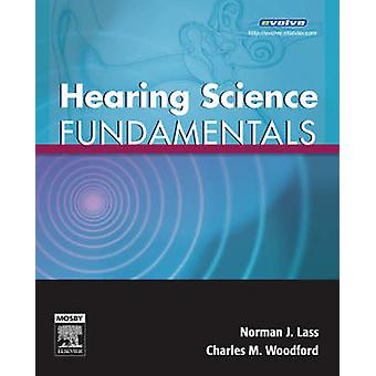Hearing Science Fundamentals by Norman Lass