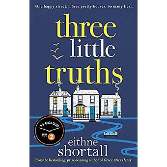 Three Little Truths by Eithne Shortall - 9781786496195 Book