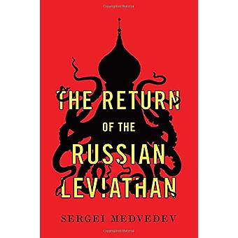The Return of the Russian Leviathan by Sergei Medvedev - 978150953604