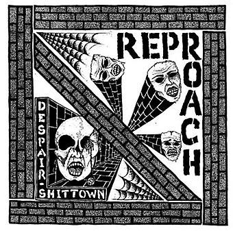 Reproach - Despair / Shittown [Vinyl] USA import