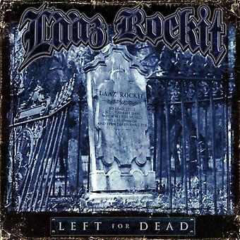 Laaz Rockit - Left for Dead [CD] USA import