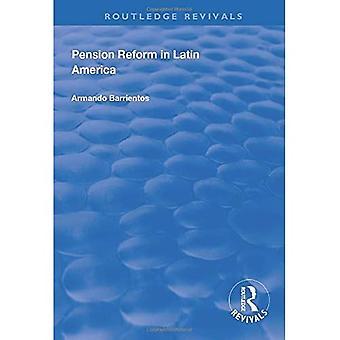 Pensioenhervorming in Latijns-Amerika (Routledge Revivals)