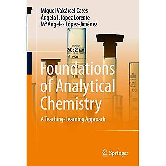 Foundations of Analytical Chemistry: A Teaching-Learning Approach