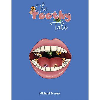 The Toothy Tale by Michael Everest
