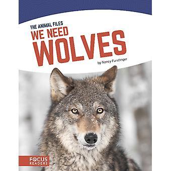 We Need Wolves by Nancy Furstinger