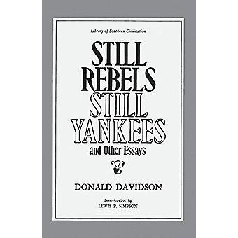 Still Rebels - Still Yankees and Other Essays by Donald Davidson - 97