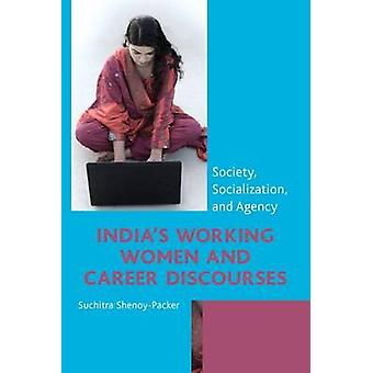 Indias Working Women and Career Discourses par ShenoyPacker & Susitra