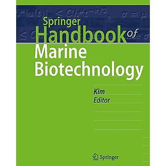 Springer Handbook of Marine Biotechnology by Edited by Se Kwon Kim