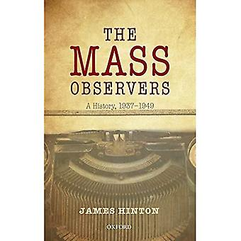 The Mass Observers: A History, 1937-1949