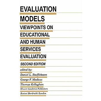 Evaluation Models - Viewpoints on Educational and Human Services Evalu