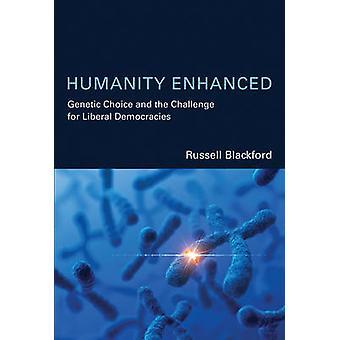 Menschheit verbessert - genetische Auswahl und die Herausforderung für liberale Einheits-