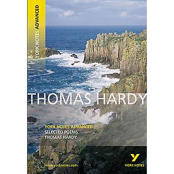 Selected Poems of Thomas Hardy - York Notes Advanced by Thomas Hardy -
