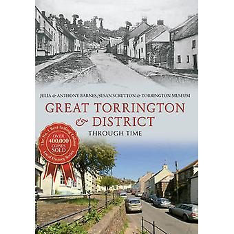 Great Torrington & District door de tijd door Julia Barnes - Anthony Ba