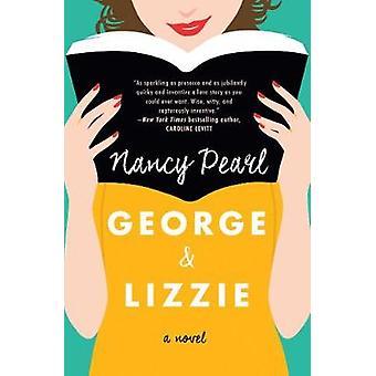 George i Lizzie - powieści George i Lizzie - powieść - 9781501162