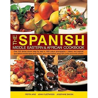 Espanjan - Lähi-idän & Afrikkalainen keittokirja - 330 ruokia - Sh