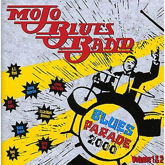 Mojo Blues Band - Blues Parade 2000 [CD] USA tuonti