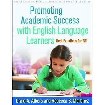 Att främja akademisk framgång med engelska språkstuderande: bästa praxis för RTI (Guilford praktiskt ingripande...