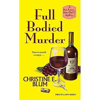 Full Bodied Murder