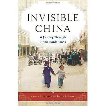 Osynliga Kina: En resa genom etniska Borderlands