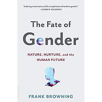 Le sort du genre: Nature, culture et l'avenir humain