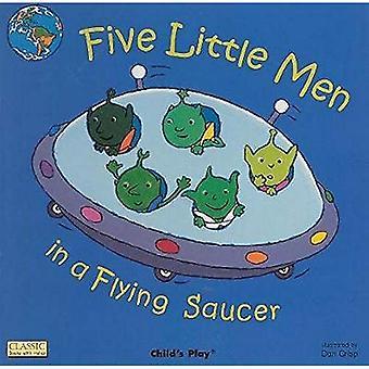 Fem små män i ett flygande tefat (klassiska böcker med hål)