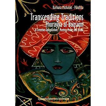 Transcenderen tradities: Thurayya Al-Baqsami--een creatieve compilatie--poëzie, proza en verf